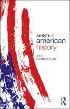 Aspects of American history by Simon Henderson