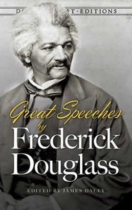 Great speeches by Frederick Douglass by Douglass