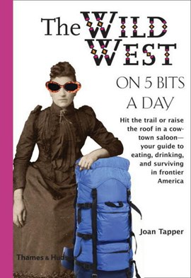 Wild West On Five Bits A Day  P/B by Joan Tapper