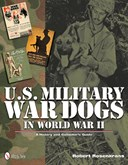 Collectors guide to U.S. military war dogs of WW II
