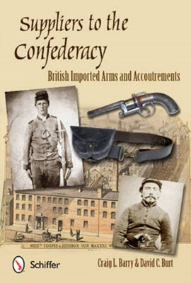 Suppliers to the Confederacy by Craig L. Barry
