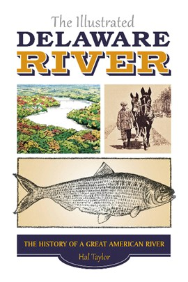 The illustrated Delaware River by Hal Taylor