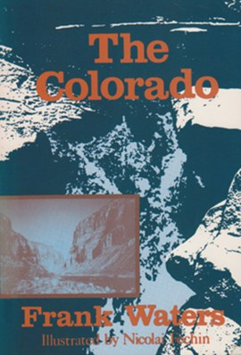 The Colorado by Frank Waters