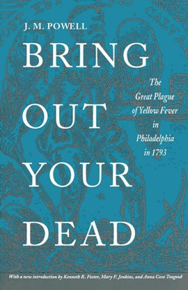 Bring Out Your Dead by J. H. Powell