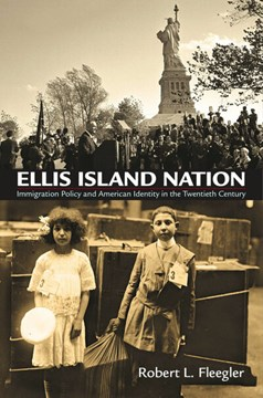 Ellis Island nation by Robert L. Fleegler
