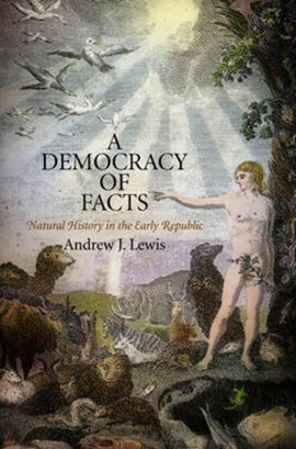 A democracy of facts by Andrew J. Lewis
