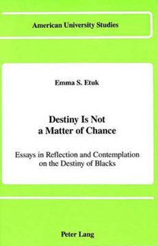 Destiny is not a matter of chance by Emma S Etuk