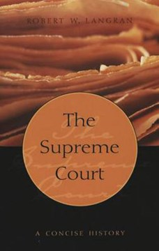 The Supreme Court by Robert W Langran