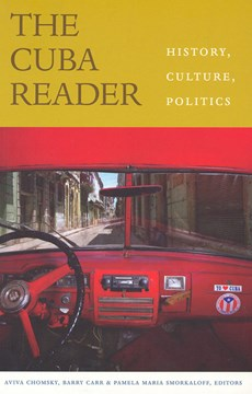 The Cuba reader by Aviva Chomsky