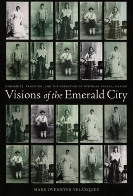 Visions of the Emerald City by Mark Overmyer-Velazquez