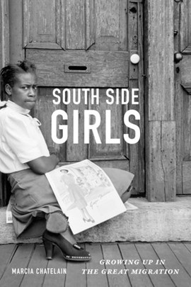 South side girls by Marcia Chatelain