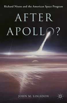 After Apollo? by John M Logsdon