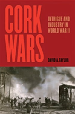 Cork wars by David A Taylor