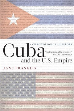 Cuba and the U.S. empire by Jane Franklin