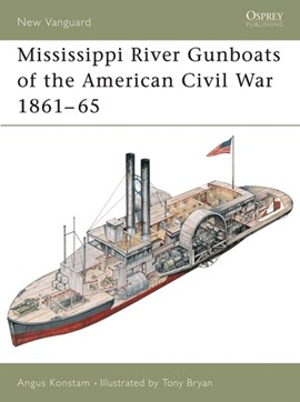 Mississippi River gunboats of the American Civil War, 1861-65 by Angus Konstam