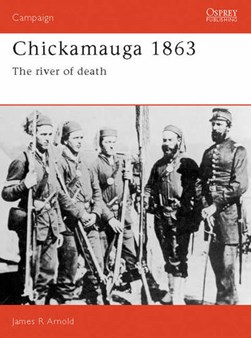 Chickamauga 1863 by James Arnold