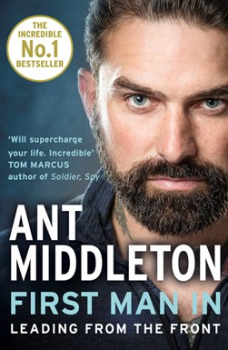 Book cover of First Man In book by Ant Middleton