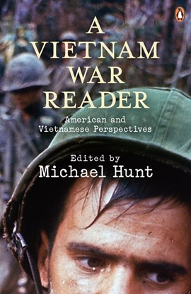 Vietnam War Reader  P/B by Michael Hunt