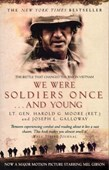 We were soldiers once - and young