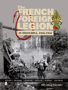 The French Foreign Legion by Raymond Guyader