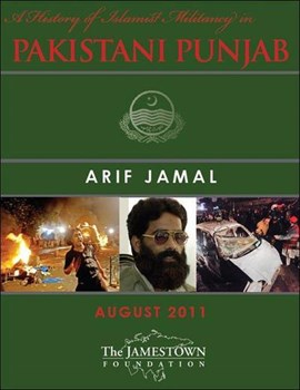 A history of Islamist militancy in the Pakistani Punjab by Arif Jamal