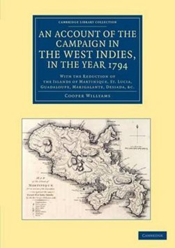 An account of the campaign in the West Indies, in the year 1794 by Cooper Willyams