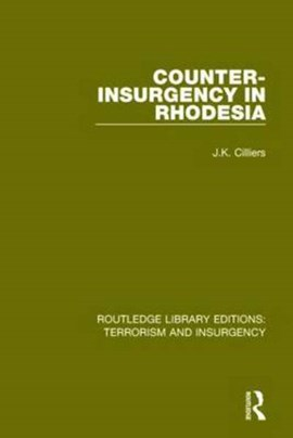 Counter-insurgency in Rhodesia by Jakkie Cilliers
