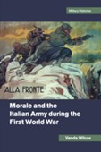Morale and the Italian Army during the First World War