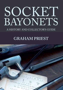 Socket bayonets by Graham Priest