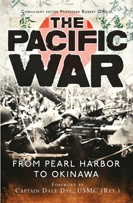 The Pacific War by Dale Dye