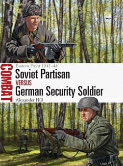 Soviet partisan vs German security soldier by Alexander Hill