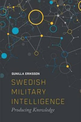 Swedish military intelligence by Gunilla Erikkson