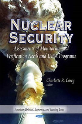 Nuclear Security by Charlotte R Carey