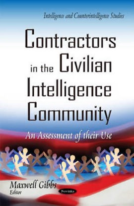 Contractors in the Civilian Intelligence Community by Maxwell Gibbs