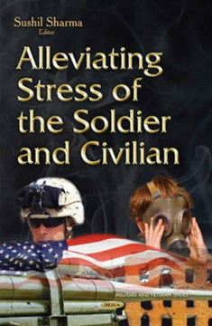 Alleviating stress of the soldier and civilian by Sushil K Sharma