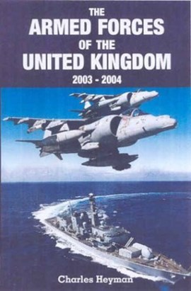 The armed forces of the United Kingdom, 2004/05 by Charles Heyman