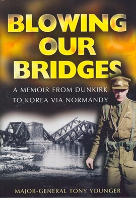 Blowing our bridges by A. E Younger