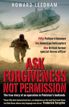 Ask forgiveness not permission by Howard Leedham