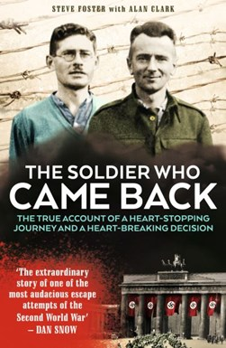 Soldier Who Came Back P/B by Steve Foster