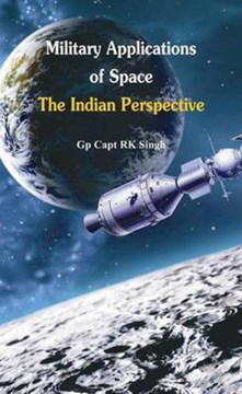 Military Application of Space by R  K Singh