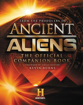 Ancient Aliens¬ by The Producers of Ancient Aliens