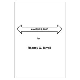 Another Time by Rodney C Terrell