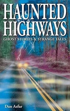 Haunted highways by Dan Asfar