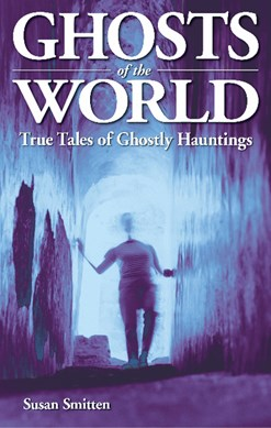 Ghosts of the World by Susan Smitten