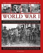 The complete illustrated history of World War I