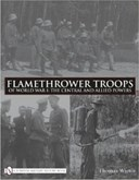 Flamethrower troops of World War I
