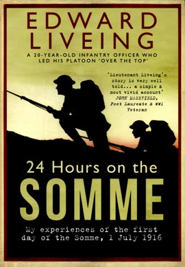 24 hours on the Somme by Edward Liveing