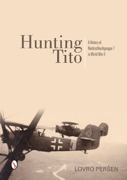 Hunting Tito by Lovro Persen