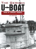 The German U-boat base at Lorient, France Volume three