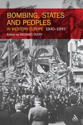 Bombing States & Peoples In Western Europe by Claudia Baldoli